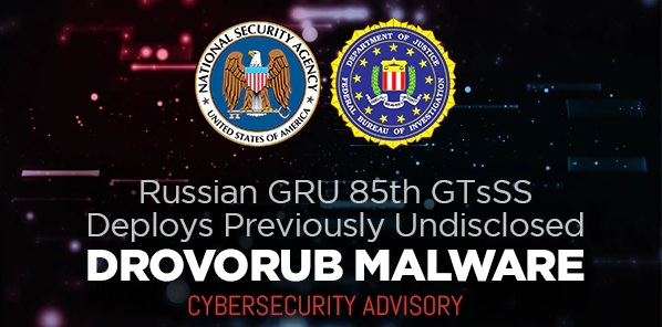 """NSA and FBI Expose Russian Previously Undisclosed Malware """"Drovorub"""" in Cybersecurity Advisory"""